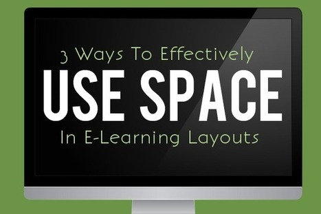 3 Ways to Effectively Use Space in E-Learning Layouts - E-Learning Heroes | Research Capacity-Building in Africa | Scoop.it