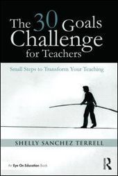 The 30 Goals Challenge for Teachers: Small Steps to Transform Your Teaching (Paperback) - Routledge | Language Learning & Technology | Scoop.it