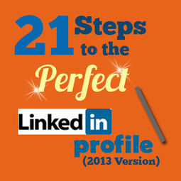 LinkedIn Training: 21 Steps To The Perfect LinkedIn Profile | LINKEDIN TIPS & TRICKS | Scoop.it