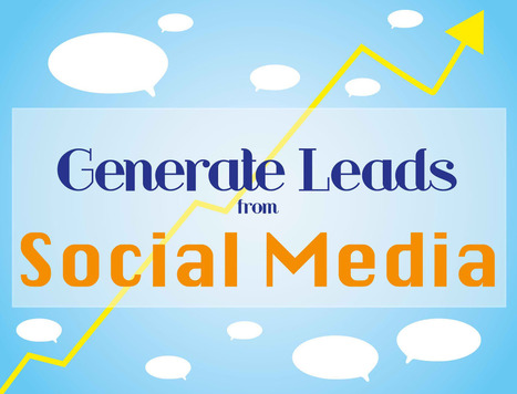 The Secret To Generating Leads With Social Media   Social Leads Generation   Scoop.it
