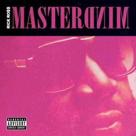 Rick Ross Reveals 'Mastermind' Album Cover, Announces - Miss Info | Tankhead Wreckin Muzik | Scoop.it