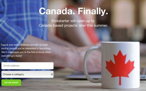 Kickstarter Allowing Canada-Based Projects Beginning This Summer | TechCrunch | Crowdfunding World | Scoop.it