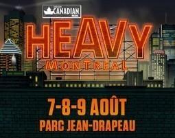 HEAVY MONTRÉAL 2015 – Plusieurs événements Heavy à ne pas manquer! | On jase Ecocup ! | Scoop.it