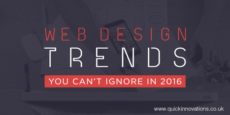 Discover the Web Design trends of 2016 - Quick Innovations | Search Engine Optimisation | Scoop.it