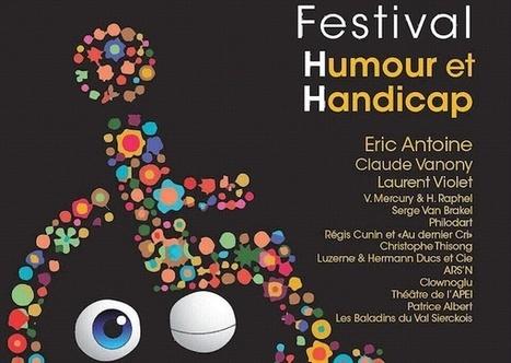 1er Festival Humour & Handicap | Emploi Handicap | Scoop.it
