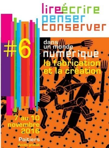 Lire écrire penser et conserver dans un monde numérique - 6e édition (Centre du Livre et de la Lecture, Poitou-Charentes) | Coopération, libre et innovation sociale ouverte | Scoop.it