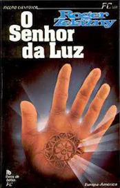 Livros, Livros e mais Livros: Opinião: O Senhor da Luz   Ficção científica literária   Scoop.it