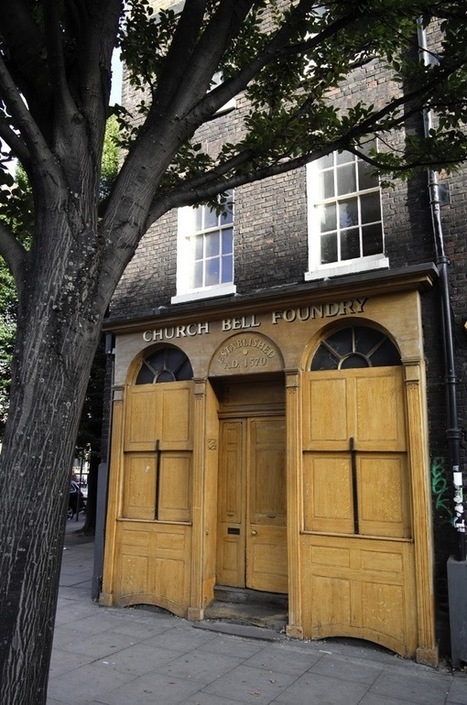 UK: Whitechapel Bell Foundry - closing after nearly 500 years | Tannery | Scoop.it