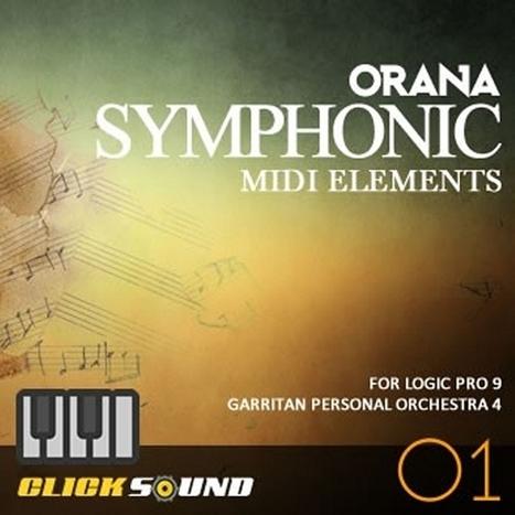 Clicksound - Orana Symphonic MIDI Elements Vol 1 [LOGIC PRO 9 ... | Logic Pro | Scoop.it