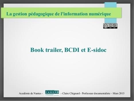 Book trailer, BCDI et E-sidoc | La vie des BibliothèqueS | Scoop.it