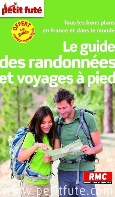 Livre : Le guide des randonnées et voyages à pied du Petit Futé - I-Trekkings   agence événementielle   Scoop.it