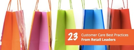 23 Customer Care Best Practices From Retail Leaders | Vcaretec | Contact Call Center Outsourcing | Scoop.it