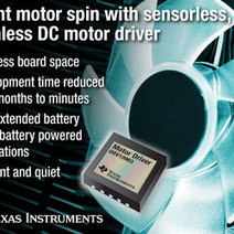 Texas – New sensorless brushless DC motor driver spins motors instantly | Electropages | BLDC motor | Scoop.it
