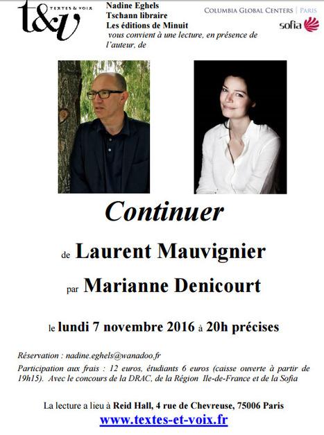 Lundi 7 novembre 2016 :: lecture (en présence de l'auteur) de 'Continuer' de Laurent Mauvignier (76006 Paris) | TdF  |  Livres &  Littérature | Scoop.it