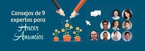 Consejos de 9 especialistas para hacer anuncios en Internet | Profesionales virtuales | Scoop.it