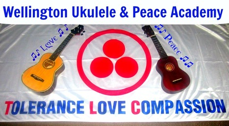Wellington Ukulele & Peace Academy | Compassionate Communication NVC Nonviolent Communication | Scoop.it