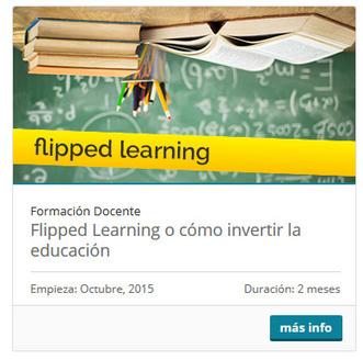 El modelo Flipped Learning y el desarrollo del talento en la escuela | Ideas 4 teachers | Scoop.it