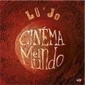Lo'Jo: Cinéma el Mundo – review | WNMC Music | Scoop.it