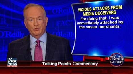 O'Reilly Melts Down Over Criticism Of His Comments On 'Well Fed' Slaves | Upsetment | Scoop.it