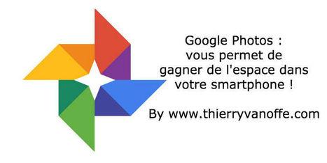 Comment faire de la place sur son smartphone ?   Google Apps  (FR)   Scoop.it