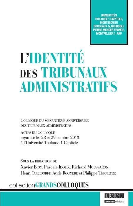 L'identité des tribunaux administratifs, Collectif, 2014 | Ouvrages droit & science politique | Scoop.it
