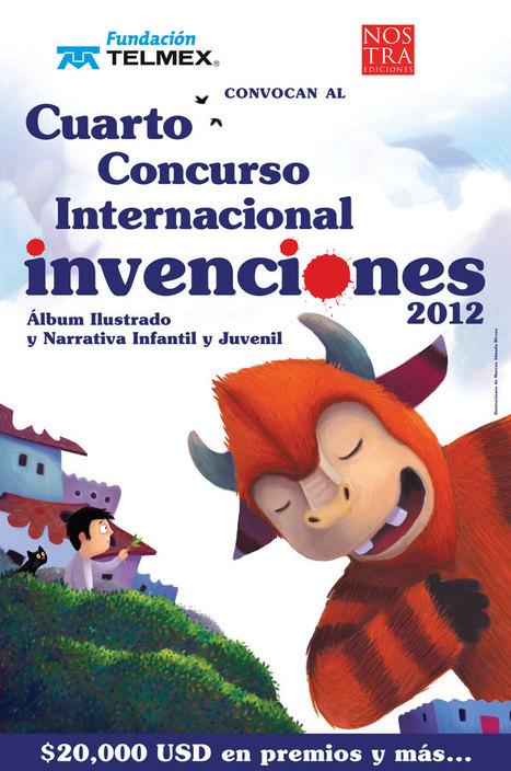 Cuarto Concurso Internacional Invenciones2012:  Álbum Ilustrado y Narrativa Infantil y Juvenil | Bibliotecas Escolares Argentinas | Scoop.it