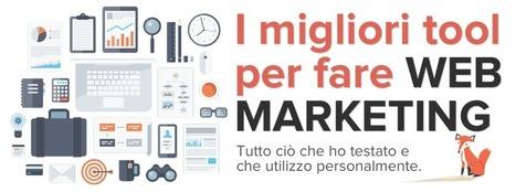 I migliori strumenti per fare webmarketing | Dario Vignali | Creare Blog wordpress di successo | Scoop.it