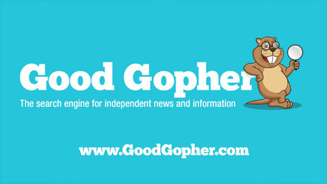 GoodGopher.com - The search engine for independent news and information | Strategy and Information Analysis | Scoop.it