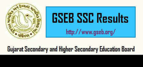 GSEB SSC Result 2016 – Gujarat Board 10th class results 2016 - Intermediate Results 2016 | Exam Results 2016 | Scoop.it
