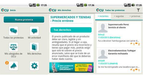 La OCU lanza Protestapp, el altavoz de los consumidores | personas, talento, innovación, creatividad | Scoop.it