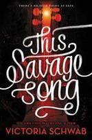 This Savage Song | Teenreads | Young Adult Novels | Scoop.it