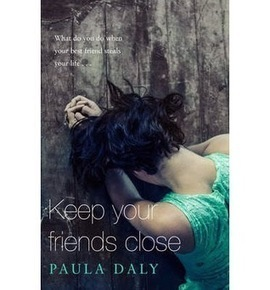Crooks on Books: Keep Your Friends Close - Paula Daly | News for North Country Cybrarians | Scoop.it
