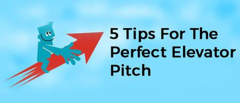 5 Tips For The Perfect Elevator Pitch | Business Promotional Ideas and Products | Scoop.it