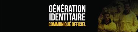 Génération Identitaire | Calais : Trois jeunes identitaires condamnés à de la prison ferme ! Powered by RebelMouse | Islam : danger planétaire | Scoop.it