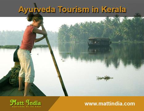 Ayurveda Tourism in Kerala | Ayurveda Hospital in Kerala | Scoop.it