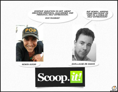 Guillaume De Cugis of Scoop.it responds to Curation thought leader, Robin Good in Scoop.it comment thread: | Content Curation Myths | Scoop.it