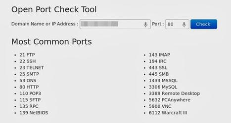 Chrome: tester si des ports sont ouverts sur votre box ou sur une adresse IP avec Open Port Check Tool | Geekologie.me | Au fil du Web | Scoop.it