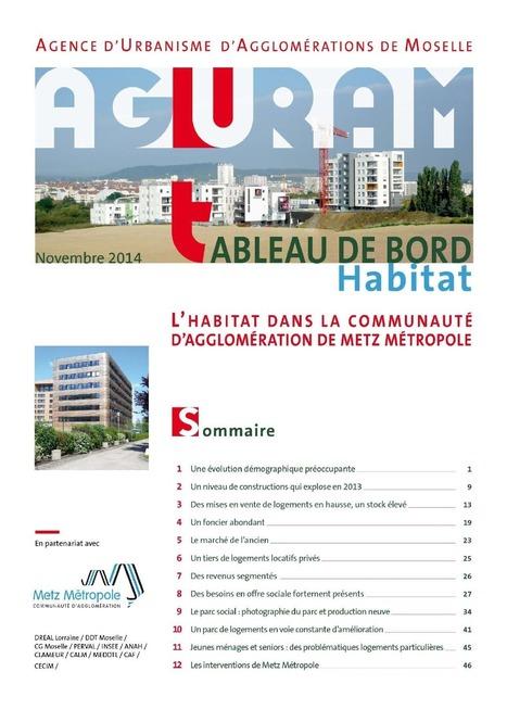 Le tableau de bord habitat de Metz Métropole 2014 est disponible.   Actualité du centre de documentation de l'AGURAM   Scoop.it