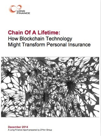 Chain Of A Lifetime: How Blockchain Technology Might Transform Personal Insurance | Peer2Politics | Scoop.it