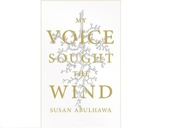 POETRY REVIEW: Susan Abulhawa's My Voice Sought The Wind 27Oct13 | Australians for Palestine | New Solstice Initiative cycle starts in 3 days | Scoop.it