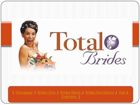 Total Bride   Total Brides   Scoop.it