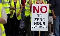 There's nothing good about the rise in zero-hours contracts – ban them now | Peter Fleming | Criminology and Economic Theory | Scoop.it