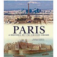 Paris: Da pré-história ao século 21, livro acompanha toda essa trajetória | Turismo e Educação | Scoop.it