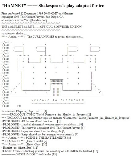 Hamnet was an IRC-theater, first performed in 1993 by 18 people....   ASCII Art   Scoop.it