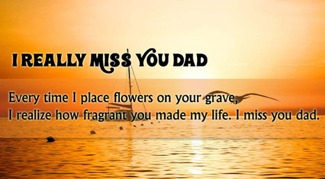I Miss You Messages for Dad after Death   Entertainment   Scoop.it