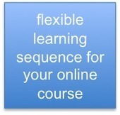 The eLearning Industry Blog: flexible learning sequence for your online course | Distance and Virtual Learning | Scoop.it