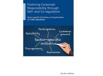 New Study of the Bertelsmann Stiftung: Fostering Corporate Responsibility through Self- and Co-regulation - CSR NEWS | Impactful | Scoop.it
