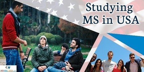 Benefits of Studying MS in USA | Profile Evaluation| University Search| Discussion Forum | Scoop.it