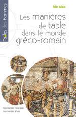 Les manières de table dans le monde gréco-romain : en ligne ! | L'actu culturelle | Scoop.it