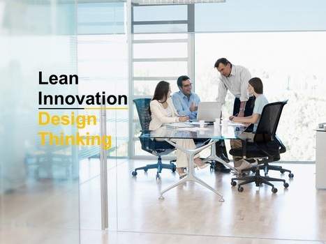 Lean Innovation = Design Thinking + Lean Startup (tailored for the Enterprise) | DESIGN THINKING | methods & tools | Scoop.it